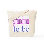 109b. grandma to be [ pink/ b Tote Bag