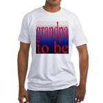 108b. grandpa to be [red on b Fitted T-Shirt
