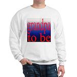 108b. grandpa to be [red on b Sweatshirt