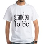 108b. grandpa to be [ bw] White T-Shirt