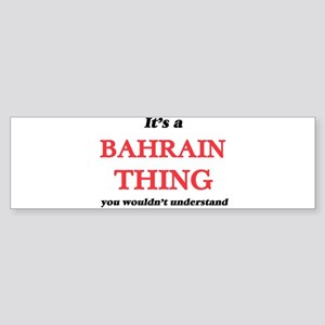 It's a Bahrain thing, you would Bumper Sticker