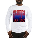 108b. grampa to be [ red on b Long Sleeve T-Shirt