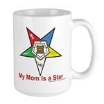 My Mom is a star Large Mug