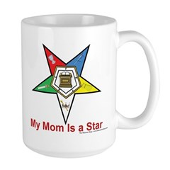 My Mom is a star Large Mug