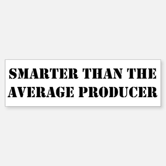 Average producer Bumper Bumper Bumper Sticker