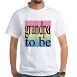 108b. grandpa to be [black on White T-Shirt