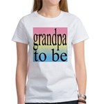 108b. grandpa to be [black on Women's T-Shirt