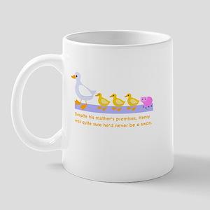 """never be a swan..."" Mug"