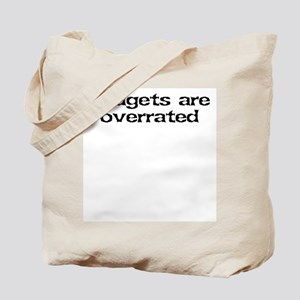 Budgets are overrated Tote Bag