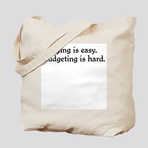 Budgeting is hard Tote Bag