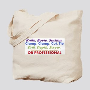 OR Pro Tote Bag