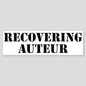 Recovering auteur Bumper Sticker
