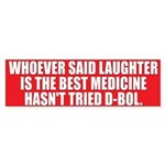 LAUGHTER Bumper Sticker