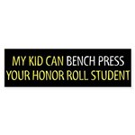 HONOR ROLL BENCH Bumper Sticker