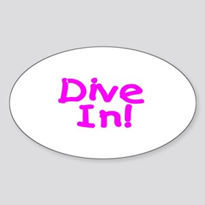 Dive In! Oval Sticker