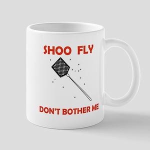 SHOO FLY Mug