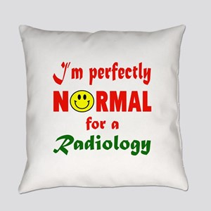 I'm perfectly normal for a Radiolo Everyday Pillow