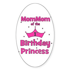 1st Birthday Princess's MomMo Oval Decal