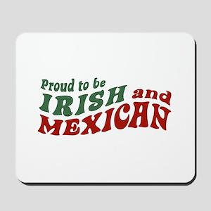 Proud Irish Mexican Mousepad