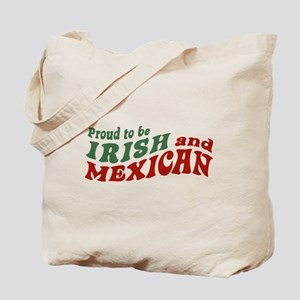 Proud Irish Mexican Tote Bag