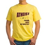 Atheist I Vote Yellow T-Shirt