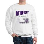 Atheist I Vote Sweatshirt