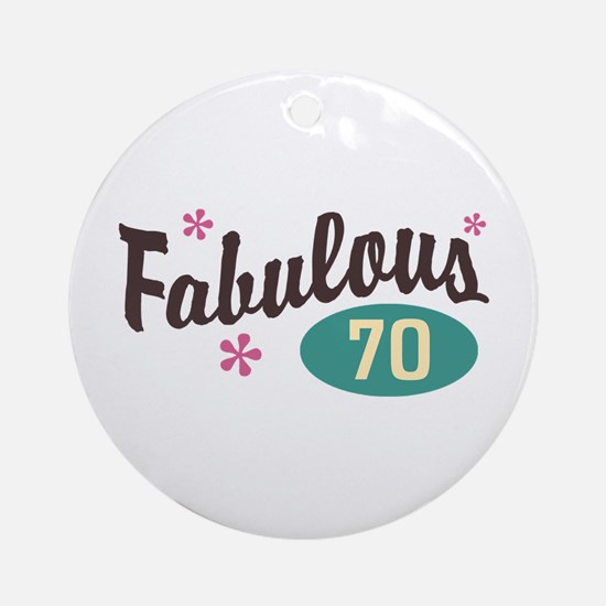 Fabulous 70 Ornament (Round)