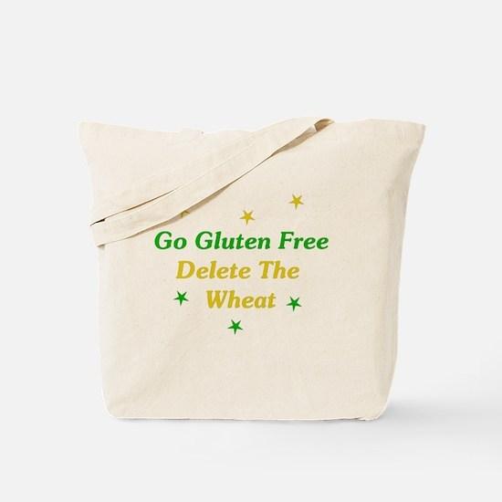 Go Gluten Free: Delete The Wheat Tote Bag