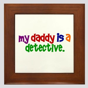 My Daddy Is A Detective PRIMARY Framed Tile