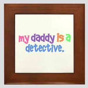 My Daddy Is A Detective PASTEL Framed Tile