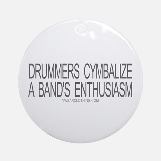 Drummers Cymbalize Ornament (Round)
