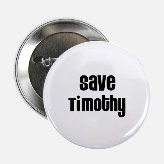 Save Timothy Button