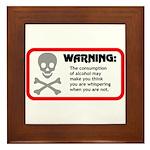 Warning: alcohol whispering Framed Tile