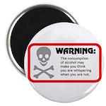 Warning: alcohol whispering Magnet