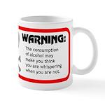 Warning: alcohol whispering Mug