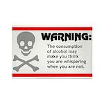 Warning: alcohol whispering Rectangle Magnet (100