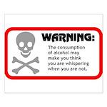 Warning: alcohol whispering Small Poster