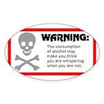 Warning: alcohol whispering Oval Sticker (50 pk)