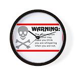 Warning: alcohol whispering Wall Clock