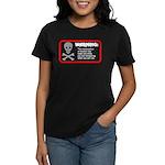 Warning: alcohol whispering Women's Dark T-Shirt