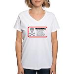 Warning: alcohol whispering Women's V-Neck T-Shirt