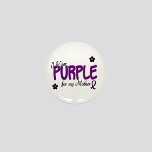 I Wear Purple For My Mother 14 Mini Button