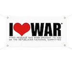 I Love War Banner