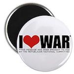 I Love War Magnet