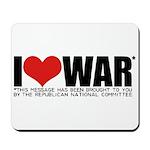 I Love War Mousepad