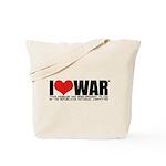 I Love War Tote Bag