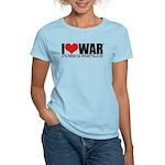I Love War Women's Light T-Shirt