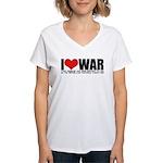 I Love War Women's V-Neck T-Shirt