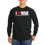 I Love War Long Sleeve Dark T-Shirt