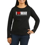 I Love War Women's Long Sleeve Dark T-Shirt